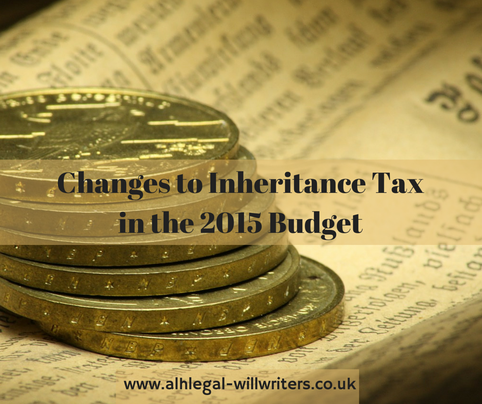 Changes to Inhertance Tax in the 2015 Budget